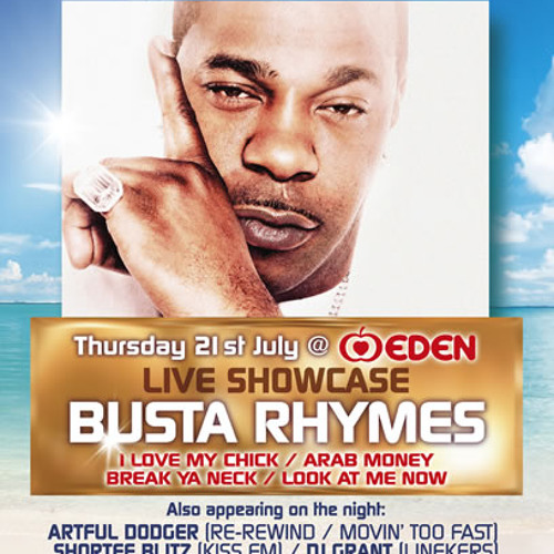 Busta Rhymes Live @ Twice As Nice, Club Eden Ibiza
