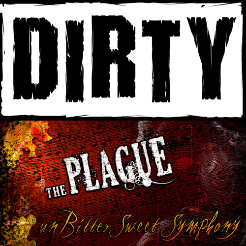 THE PLAGUE - unBitter Sweet Symphony (FREE DL)