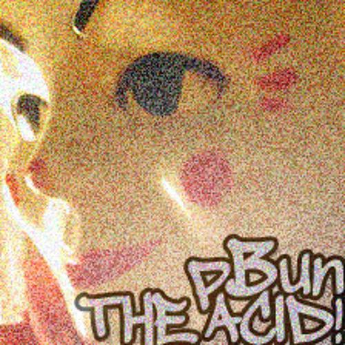 pBun - THE ACID!