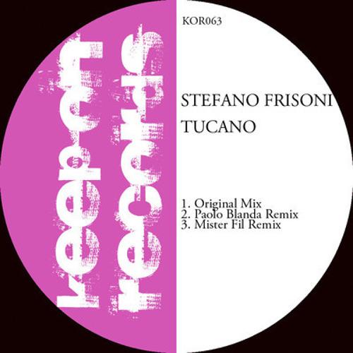 Stefano Frisoni - Tucano (Mister Fil Remix)
