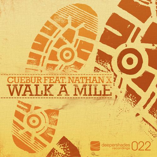 Cuebur feat. Nathan X - Walk A Mile (Ultra Tone In Too Deep Remix) (DSOH022) Snippet