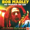 Bob Marley - No Woman No Cry®