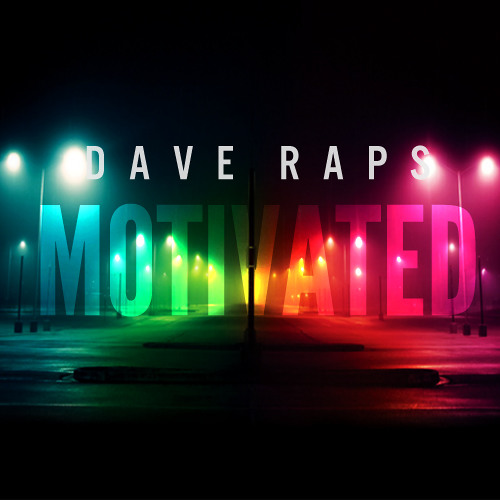Dave Raps - Motivated