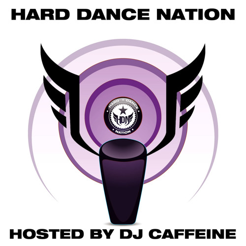 Hard Dance Nation Podcast Hosted By DJ Caffeine (June 2011)
