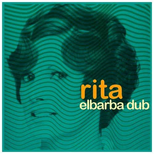 Rita :: los reyes de la cumbia (psicodelic dub rmx)// elbarba dub :: D/L: http://goo.gl/QmS5y