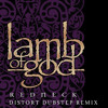 Lamb Of God - Redneck (Distort Dubstep Remix)
