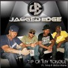 Jagged Edge Feat. Trina & Gucci Mane - Tip Of My Tongue (Produced by Mad Skrews).mp3