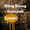 Kling Klang - Keimzeit [cover]