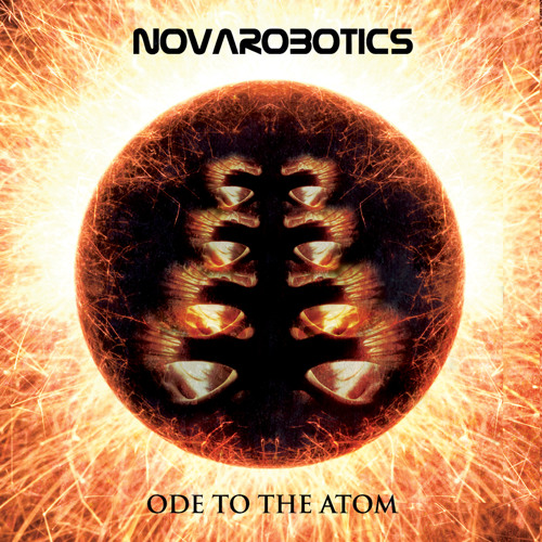 Nova Robotics -'Ode to the Atom' (Free Download)