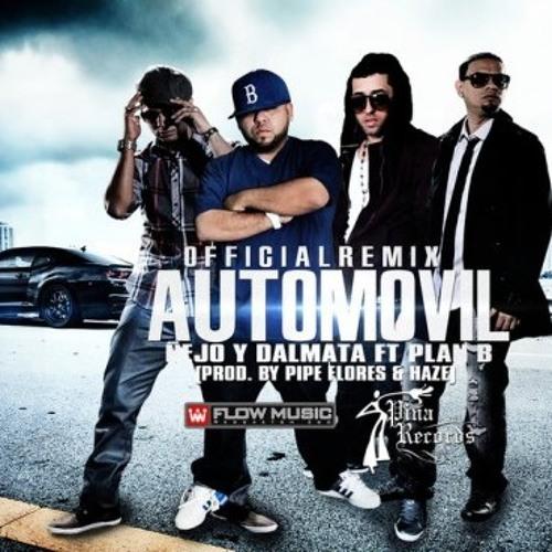 Nejo Y Dalmata Ft. Plan B - Automovil (Official Remix)