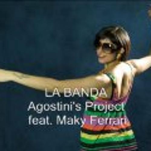 Agostinis project feat Maky Ferrari - La banda (Angelo Silver Salomone remix)