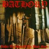 Bathory - call from the grave
