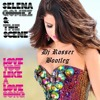 ( Dj Rosser Bootleg ) Selena Gomez - Love You Like A Love Song ! + Download & Play Link !
