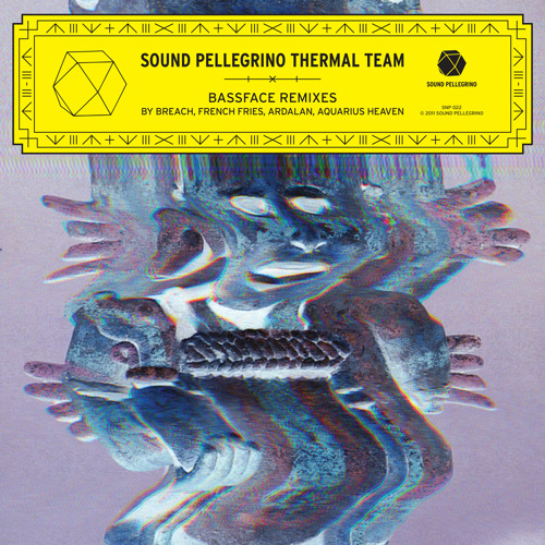 SOUND PELLEGRINO THERMAL TEAM — Bassface (French Fries remix)