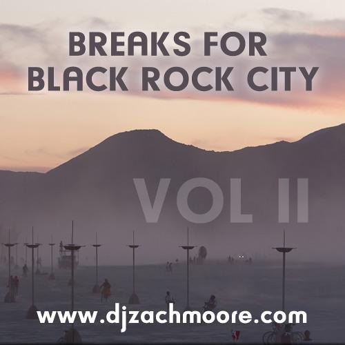 DJ Zach Moore - Breaks for Black Rock City: Volume II