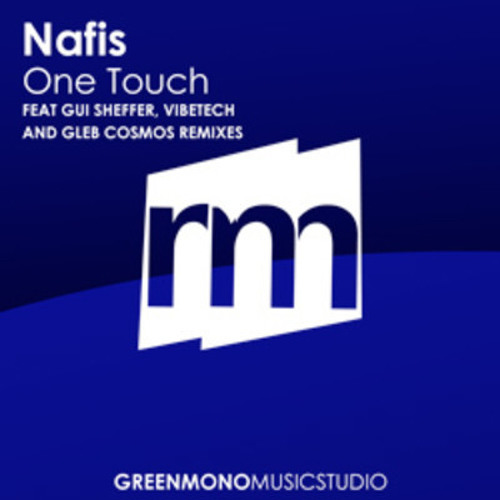 Nafis -  One Touch (Original Mix )