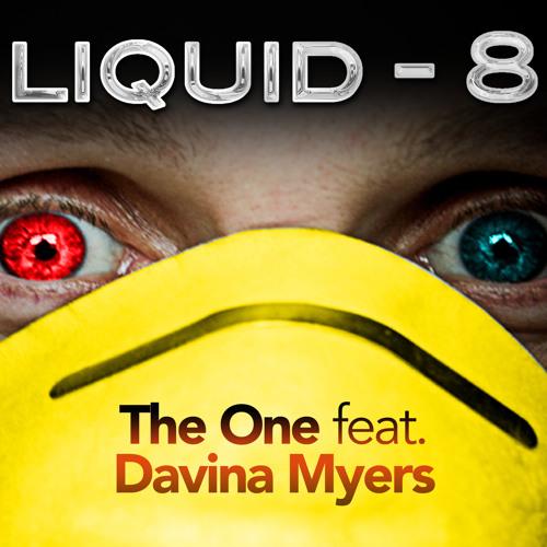 Liquid-8 feat. Davina Myers - The One [Radio Edit - Clip]