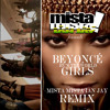 Who Run The World (Girls) (MMIJtheDJ Remix)