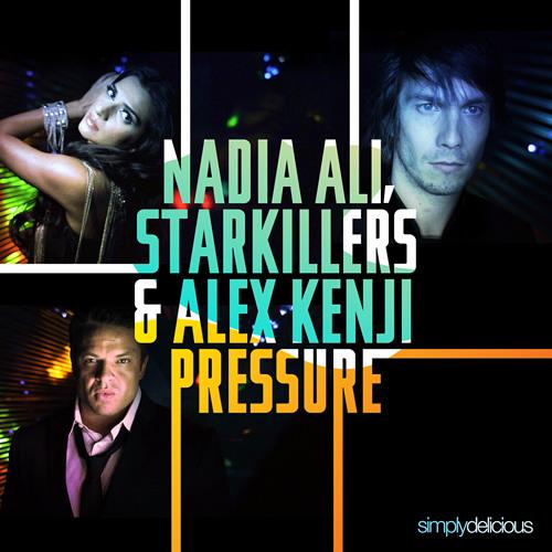 Nadia Ali ft Starkillers & Alex Kenji - Pressure (Alesso Remix)