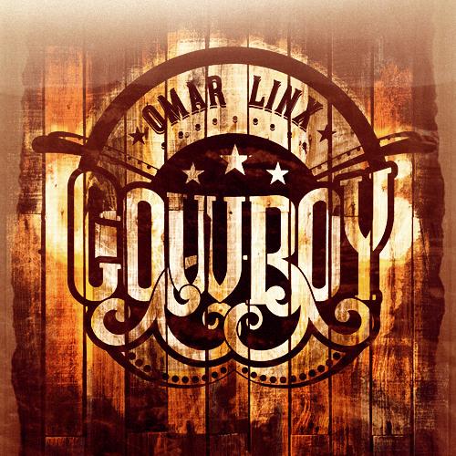 Omar LinX - Cowboy (Prod. Pro Logic)