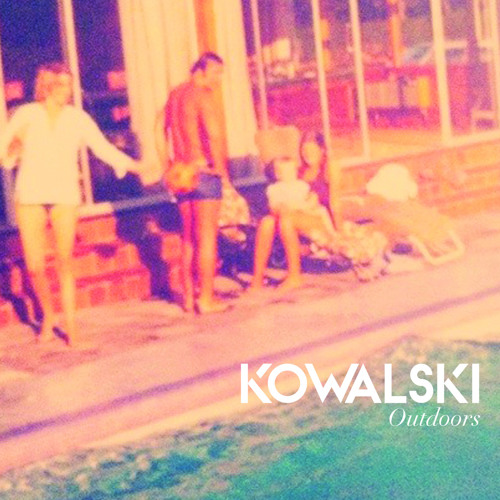 Kowalski - Outdoors (Two Door Cinema Club REMIX)