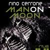 UNRILIS007 - Rino Cerrone - Man on Moon
