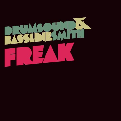 Drumsound & Bassline Smith - Freak (Trashtray's Breaks Edit)