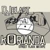 DJ BlaQt selects Korianda - Str. flava mix-tape