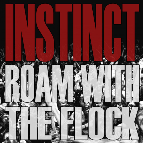INSTINCT - ROAM WITH THE FLOCK (LP - OUT AUGUST 20)