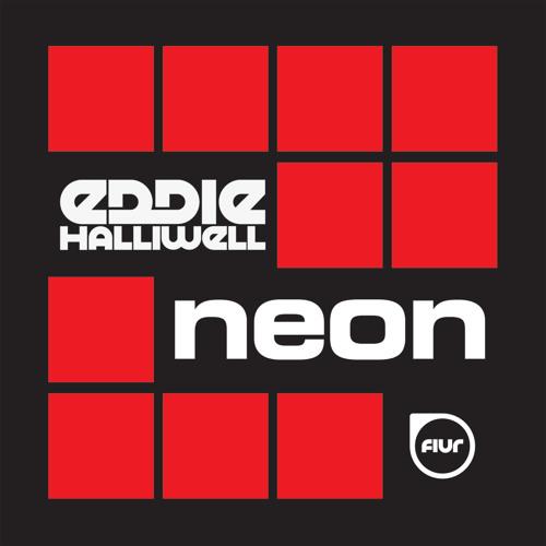 Eddie Halliwell - Neon [FIUR]  (Preview)