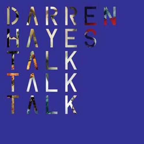 Darren Hayes - Talk Talk Talk (Penguin Prison Remix Instrumental)