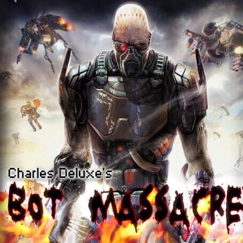 Charles Deluxe - BOT Massacre  (Buy on BeatPort for your nasty pleasure)