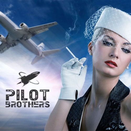 Pilot Brothers - All About Fucking