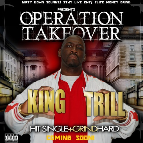 Grind Hard by King Trill - Hardcore Grinding Rap Songs - Available on Itunes