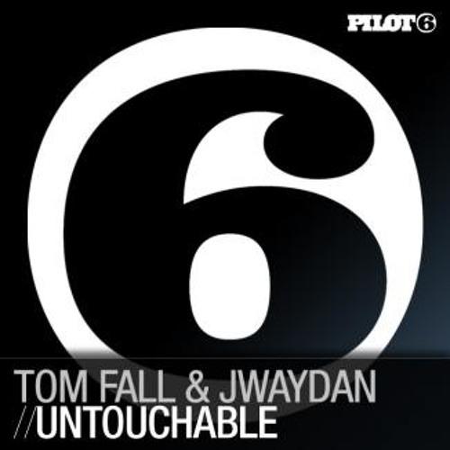 Tom Fall & Jwaydan - Untouchable (Original Mix)