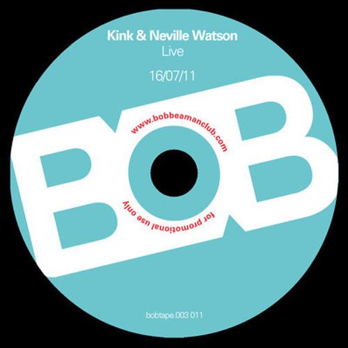 KINK & NEVILLE WATSON LIVE AT BOB BEAMAN CLUB JULY 16TH 2011