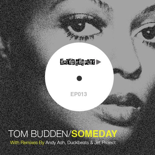 Tom Budden - Someday (Jet Project Remix)