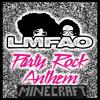 LMFAO - Party Rock Anthem (Minecraft Remake)