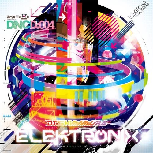 DJ Shimamura - ELEKTRONIX / OUT 24th AUGUST 2011