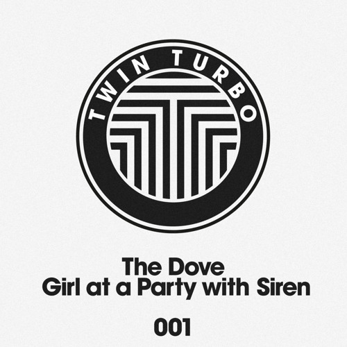 Twin Turbo 001 - The Dove - Girl at a Party with Siren