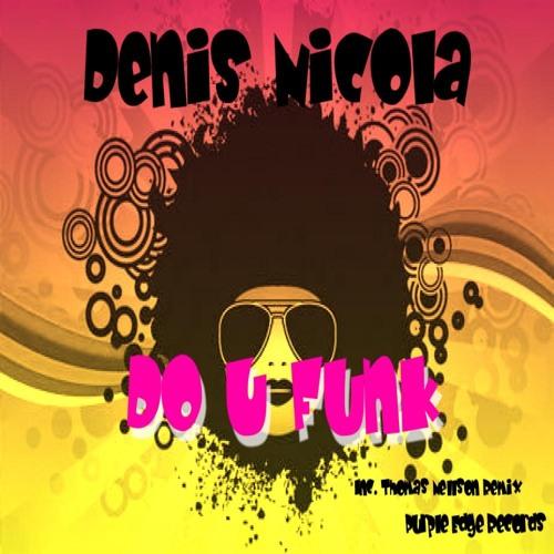 Denis Nicola - Do u Funk [Purple Edge Records]