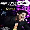 Cristiano Araújo - Efeitos - Part. Jorge