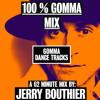 100% Gomma mix - Jerry Bouthier MiniMix