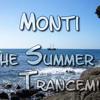 Monti - the summer-trancemix