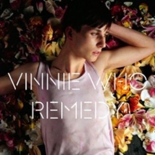 Vinnie Who - Remedy (Penguin Prison Remix)