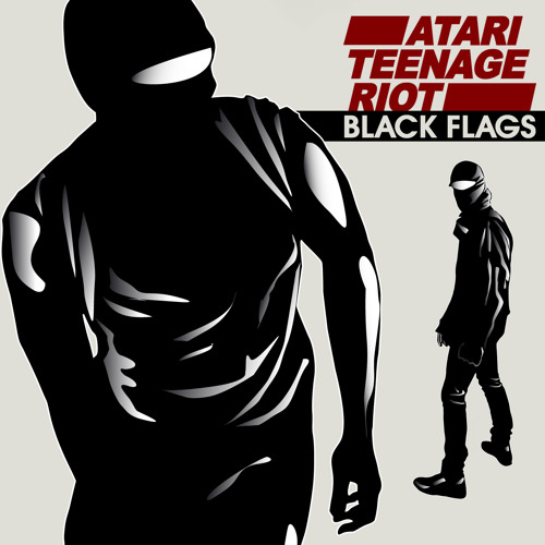 Atari Teenage Riot - Black Flags (feat. Boots Riley)