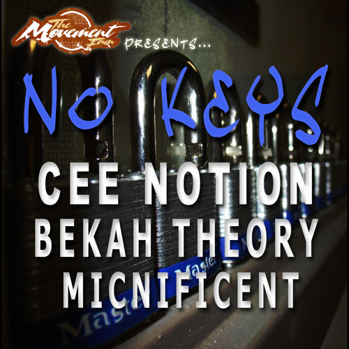 No Keys ft. Cee, Micnificent, Theory & Notion (Prod. by DaSoundesigner)