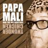 Papa Mali - Walk On Guilded Splinters