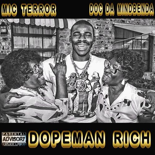 Mic Terror - Dope Man Rich