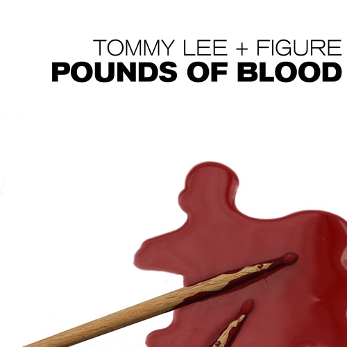 Figure & Tommy Lee - Pounds of Blood (Original Mix) - Monsters Vol 3